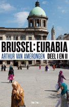 Brussel: Eurabia, deel I en II