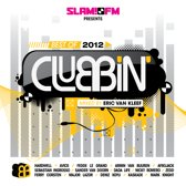 Slam FM - Clubbin' Best Of 2012
