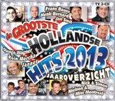 Grootste Hollandse Hits - Jaaroverzicht 2013 (2CD)