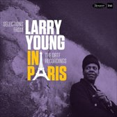 Selections From Larry Young In Paris - The Ortf Re