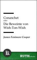 Conanchet oder Die Beweinte von Wish-Ton-Wish