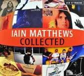 Iain Matthews - Collected (3 cd)