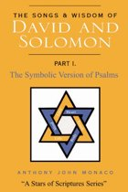 The Songs and Wisdom of David and Solomon Part I