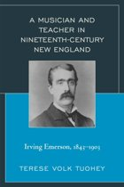 A Musician and Teacher in Nineteenth Century New England