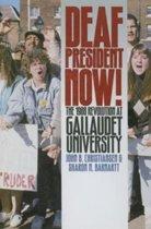 Deaf President Now! - the 1988 Revolution at Gallaudet University