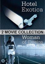 Hotel Exotica/Woman Of Desire