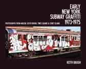 Early New York Subway Graffiti 1973-1975