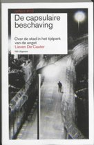 De capsulaire beschaving / Reflect 3