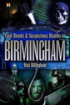 Foul Deeds and Suspicious Deaths in Birmingham