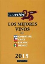 Guia Penin Los Mejores Vinos de Argentina, Chile, Espana y Mexico 2015