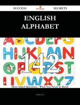 English alphabet 142 Success Secrets - 142 Most Asked Questions On English alphabet - What You Need To Know