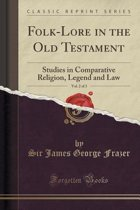 Folk-Lore in the Old Testament, Vol. 2 of 3