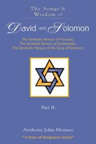 The Songs and Wisdom of DAVID AND SOLOMON Part II