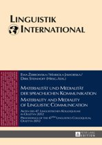 Materialitaet Und Medialitaet Der Sprachlichen Kommunikation Materiality and Mediality of Linguistic Communication