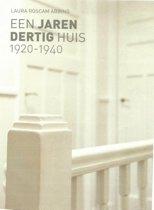 Een jaren dertig huis 1920 - 1940