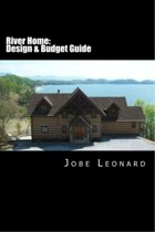 River Home: Design, Budget, Estimate, and Secure Your Best Price