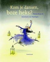 Kom je dansen, boze heks?