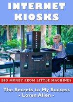 Internet Kiosks: Big Money from Little Machines