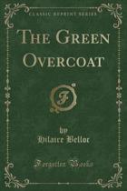 The Green Overcoat (Classic Reprint)