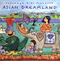 Putumayo Kids Presents: Asian Dreamland