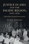 Justice in Asia and the Pacific Region, 1945-1952