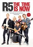 R5 - The Time Is Now