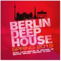 Berlin Deep House- Spring 2015