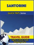 Santorini Travel Guide (Quick Trips Series)