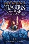 Magnus Chase and the Gods of Asgard, Book 1 the Sword of Summer