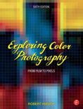 Exploring Color Photography Sixth Edition