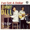 I've Got A Dollar/Stop