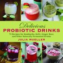 Julia Mueller - Delicious Probiotic Drinks