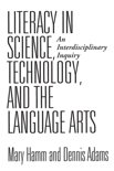 Literacy in Science, Technology and the Language Arts