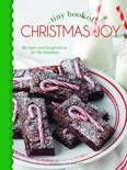 Tiny Book of Christmas Joy: Recipes & Inspiration for the Holidays