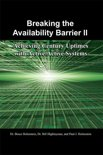 Breaking the Availability Barrier II