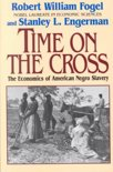 Time on the Cross