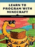 Learn to Program with Minecraft: Transform Your World with the Power of Python