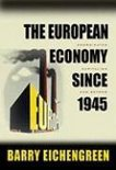 The European Economy Since 1945