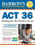 Barron's ACT 36 , 3rd Edition