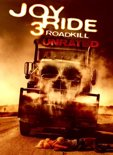 Joy Ride 3 - Road Kill