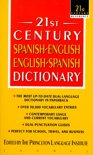21st Century Spanish-English, English-Spanish Dictionary