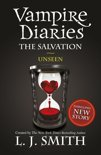 Vampire Diaries 11: The Salvation: Unseen
