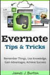 Evernote Tips and Tricks Remember Things, Use Knowledge, Gain Advantages, Achieve Success