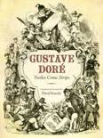 Gustave Dore: Twelve Comic Strips