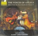 1-CD THE SIXTEEN/HARRY CHRISTOPHERS - THE VOICES OF ANGELS/ETON CHOIRBOOK VOLUME V