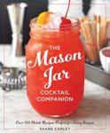 The Mason Jar Cocktail Companion