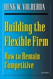Building the Flexible Firm