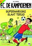 FC De Kampioenen / 20 Supermarkske slaat terug