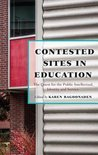 Contested Sites in Education