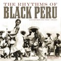 The Rhythms Of Black Peru (LP+Mp3)
